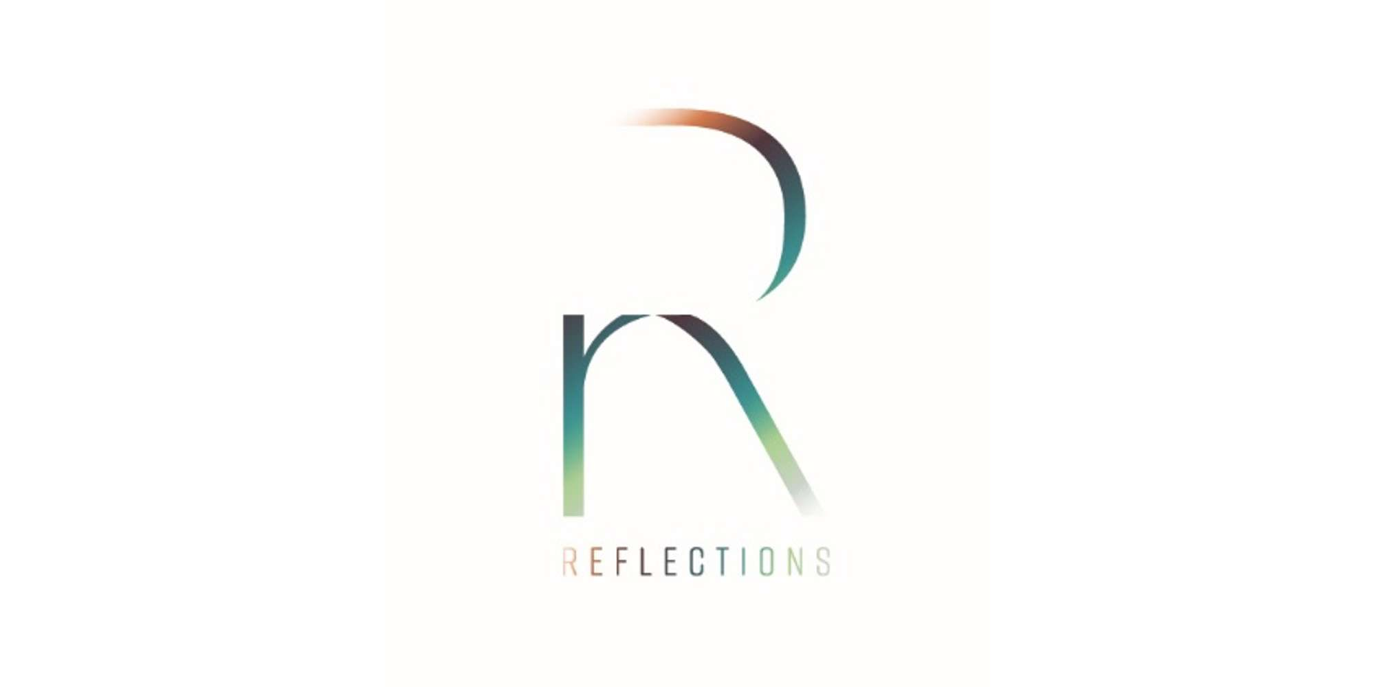 Discover our newest collection REFLECTIONS